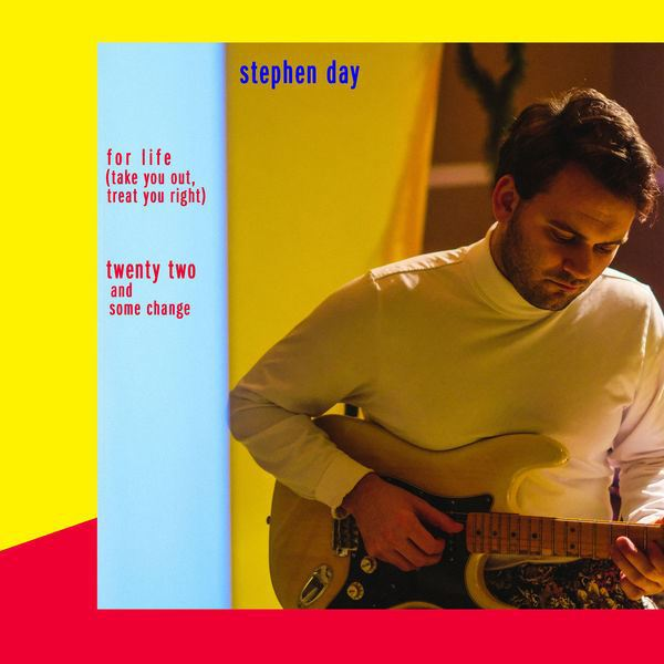 Stephen Day - For Life (Take you out, treat you right).jpg